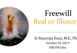 Freewill – Real or Illusory?
